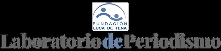 Laboratorio de Periodismo - Fundación Luca de Tena