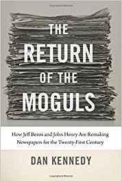 The Return of the Moguls. Dan Keneddy (2018)