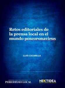 Dossier sobre los retos del periodismo local